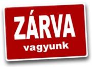 Május 18 - ZÁRVA VAGYUNK